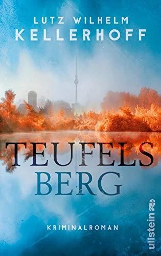 Buchseite und Rezensionen zu 'Teufelsberg: Kriminalroman' von Lutz Wilhelm Kellerhoff