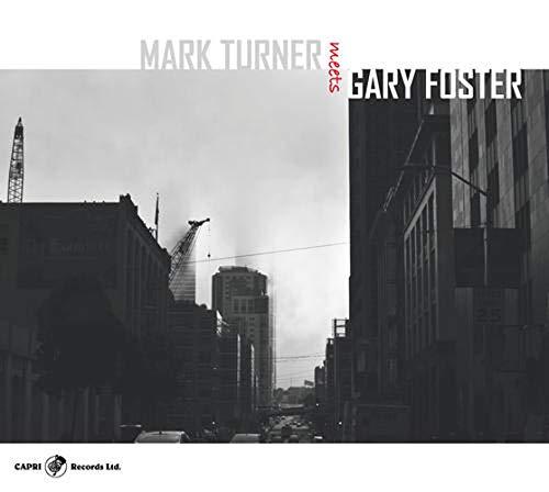 Mark Turner Meets Gary Foster