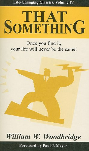That Something: Life-Changing Classics, Volume IV (Life-Changing Classics (Paperback))