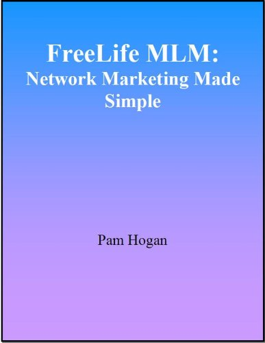 FreeLife MLM: Network Marketing Made Simple (English Edition)