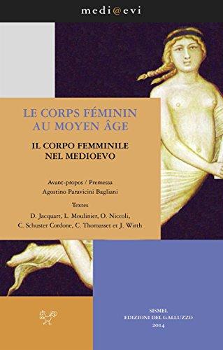 Le corps féminin au Moyen Age / Il corpo femminile nel Medioevo (medi@evi. digital medieval folders t. 2) (French Edition)