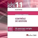 Carrés Exos DCG 11 - Exercices de contrôle de gestion 2016-2017, 3ème Ed.