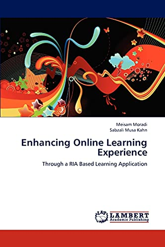 Enhancing Online Learning Experience Through A Ria Based Learning Application