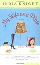 (MY LIFE ON A PLATE) BY Knight, India ( AUTHOR )paperback{My Life on a Plate} on 23 Aug, 2001