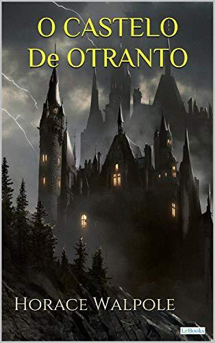 O CASTELO DE OTRANTO (Portuguese Edition)