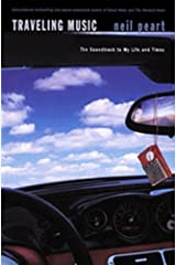 Traveling Music: The Soundtrack to My Life and Times Kindle Edition