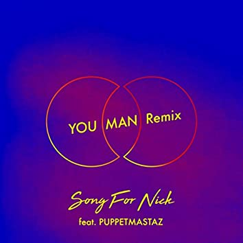 Song for Nick (YOU MAN Remix)