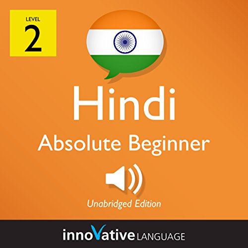 Learn Hindi - Level 2: Absolute Beginner Hindi, Volume 1: Lessons 1-25 cover art