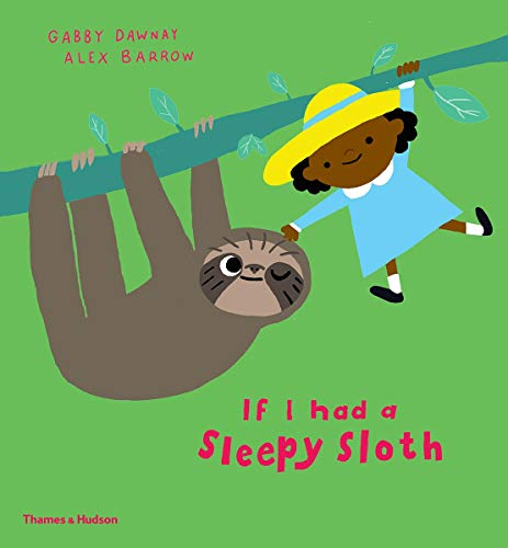 Image of If I Had a Sleepy Sloth