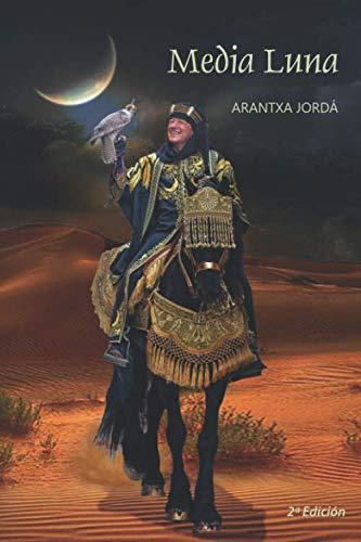 Media luna (La saga de al-Azraq)
