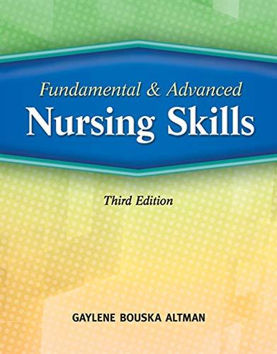 Fundamental and Advanced Nursing Skills