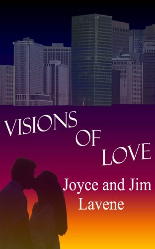 Book: Visions of Love by Joyce and Jim Lavene
