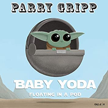 Baby Yoda (Floating in a Pod)