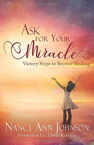 Ask for Your Miracle Victory Steps to Receive Healing product image