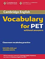 Cambridge Vocabulary for PET Edition without answers (Cambridge Books for Cambridge Exams)