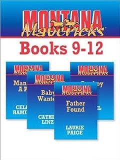 Montana Mavericks Books 9-12: Father FoundBaby WantedMan With A PastCowboy Cop
