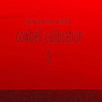Cowbell Calibration 0