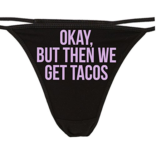 Knaughty Knickers - Okay But Then We Get Tacos Thong Panties - Funny Taco Pizza Underwear Lavender