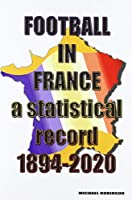 Football in France 1894-2020