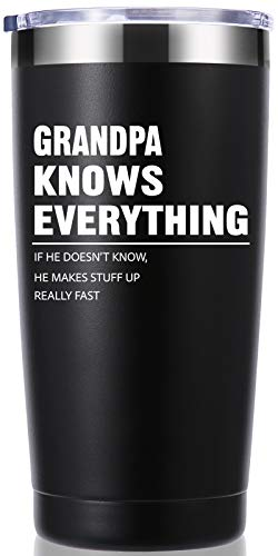Grandpa Knows Everything 20 OZ Tumbler.Grandpa Gifts.Birthday Gifts,Christmas Gifts for Men,New Grandpa,Grandpa Again,Granddad,New Grandfather,Husband,Men Travel Mug(Black)
