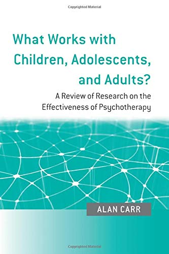 What Works with Children, Adolescents, and Adults?: A...