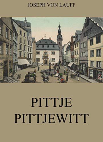 Pittje Pittjewitt (TREDITION CLASSICS)