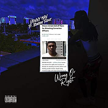 Wrong Or Right (feat. Rondoe Flock)