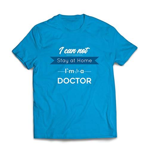 lepni.me Mannen T-shirt Ik Kan Niet Thuis Blijven Ik Ben een Dokter Steun Waardering