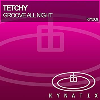 Groove All Night