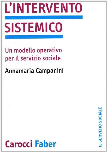 L'intervento sistemico. Un modello operativo per il servizio sociale
