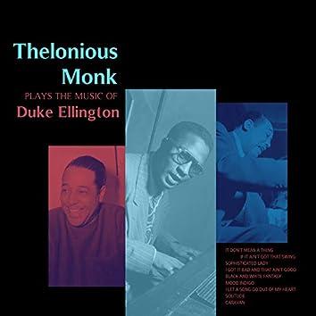 Thelonious Monk Plays the Music of Duke Ellington