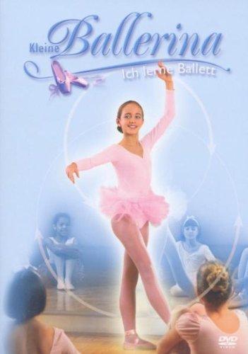 Kleine Ballerina - Ich lerne Ballett