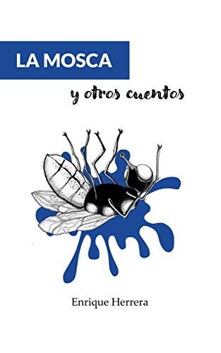 La mosca y otros cuentos
