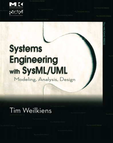 Image OfSystems Engineering With SysML/UML: Modeling, Analysis, Design (The MK/OMG Press)