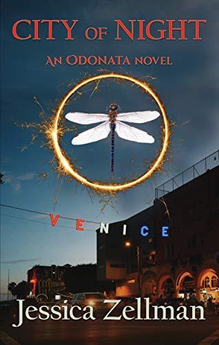 City of Night Odonata Book 1 by Zellman, Jessica