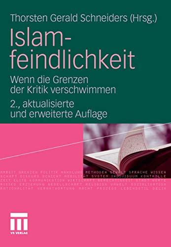 Islamfeindlichkeit: Wenn die Grenzen der Kritik verschwimmen (German Edition)