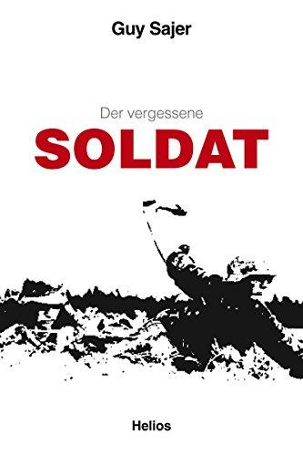"""Der vergessene Soldat: Originaltitel \""""Le Soldat oublié\"""", Übersetzung aus dem Französischen"""
