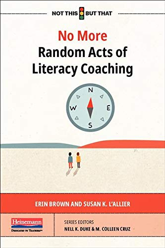 No More Random Acts of Literacy Coaching
