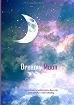 Dreamy Moon: New Moon Manifestation Journal with Prompts and Coloring