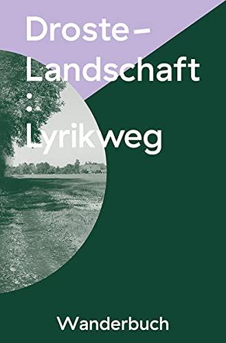 Droste-Landschaft : Lyrikweg: Wanderbuch