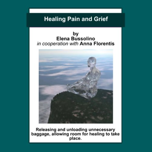 Healing Pain and Grief audiobook cover art