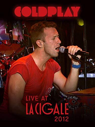 Coldplay - Live at La Cigale 2012
