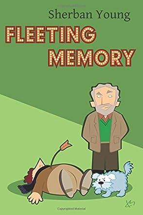 Fleeting Memory