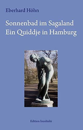 Sonnenbad im Sagaland: Ein Quiddje in Hamburg