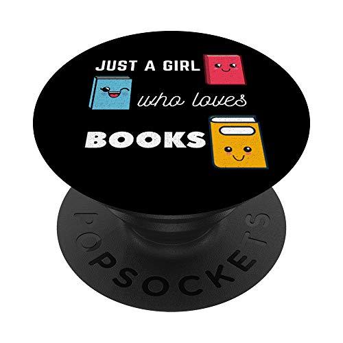 Libros lindos de Kawaii Sólo una chica que ama el lector de PopSockets PopGrip: Agarre intercambiable para Teléfonos y Tabletas