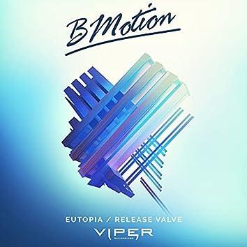 Eutopia / Release Valve
