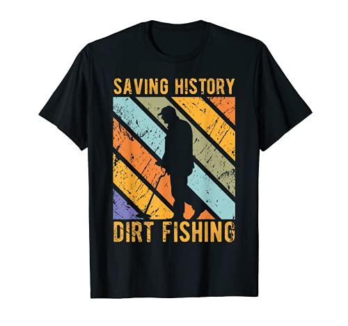 Detector de metales Pesca de la suciedad Ahorro Historia de Metal Detecting Camiseta