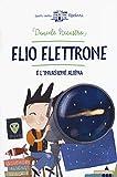 Elio Elettrone e l'invasione aliena