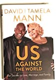 Us Against World - Walmart Exclusive: Our Secrets to Love, Marriage, and Family