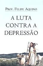 A Luta Contra a Depressão